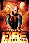 Painting Fire on the Air (Survivor Stories #2)