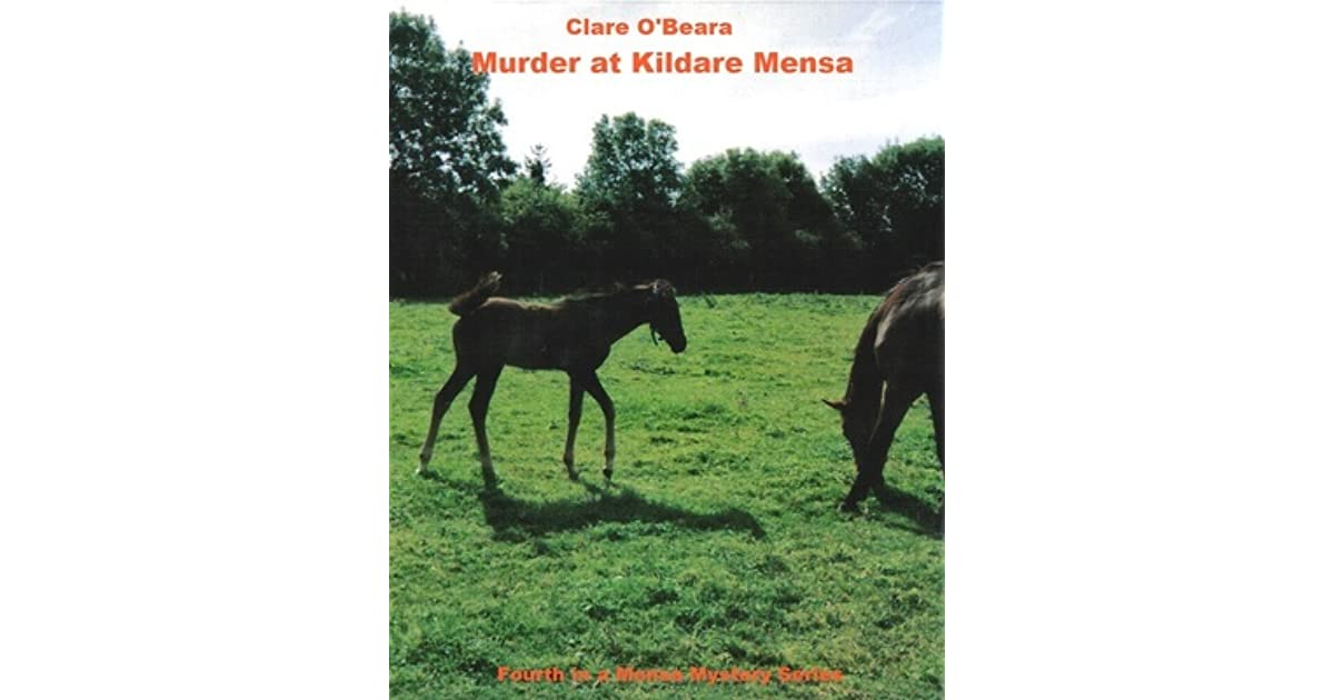Murder At Kildare Mensa (Mensa Mystery Series Book 4)