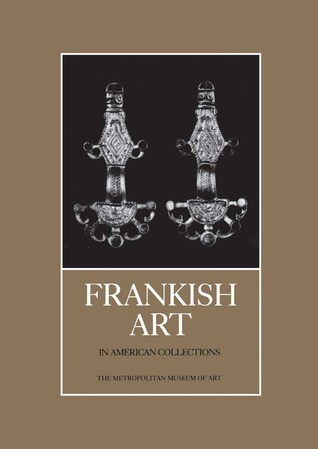 Frankish Art in American Collections