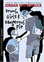Drums, Girls & Dangerous Pie (Drums, Girls & Dangerous Pie, #1)