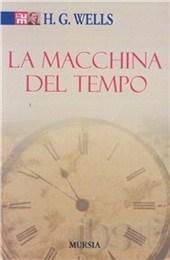 La macchina del tempo by H.G. Wells