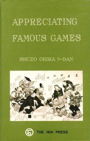 Appreciating Famous Games