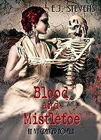Blood and Mistletoe (Ivy Granger, #1.5)