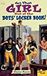 Get That Girl Out of the Boys' Locker Room! by Elaine Moore