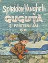 Guguţă şi prietenii săi. Vol. II