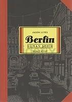 Berlin: Duman Şehir (Berlin #2)