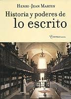 Historia y poderes de lo escrito