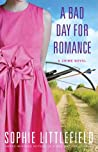 A Bad Day for Romance (Bad Day, #5)
