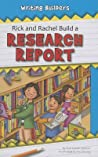 Rick and Rachel Build a Research Report