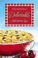 Delectable (Big Sky Pie #1)