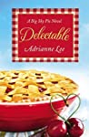 Delectable by Adrianne Lee