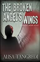 The Broken Angel's Wings (Death's Order)