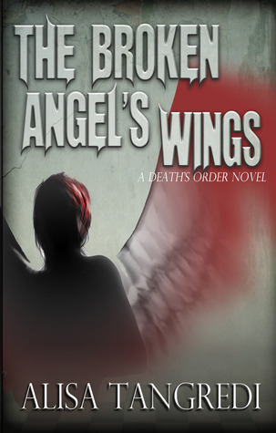The Broken Angel's Wings (Death's Order, #2)