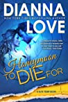 Honeymoon To Die For (Slye Temp #2)