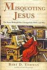 Misquoting Jesus:...
