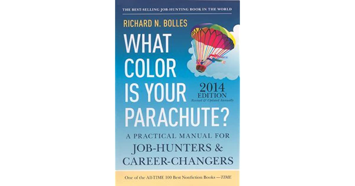 What Color Is Your Parachute 2014 A Practical Manual for Job