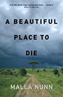 A Beautiful Place To Die