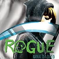 Rogue (Croak, #3)