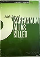 Karfanaum ali As killed