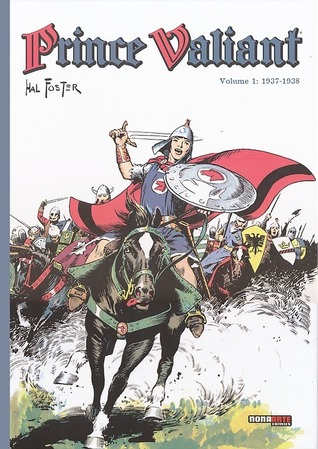 Prince Valiant, Vol  1: 1937-1938 by Hal Foster