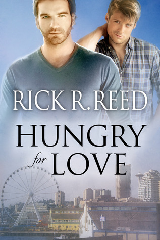 Hungry for Love by Rick R. Reed