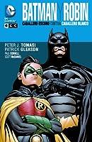 Batman y Robin: Caballero Oscuro contra Caballero Blanco (Batman & Robin, #4)
