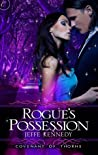 Rogue's Possession (Covenant of Thorns, #2)