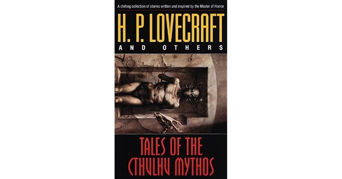 Tales Of The Cthulhu Mythos By Hp Lovecraft
