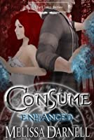 CONSUME Enhanced (The Clann, #3)