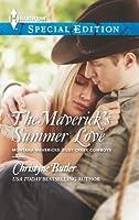 The Maverick's Summer Love (Montana Mavericks: Rust Creek Cowboys, #2)
