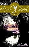 Fairytales Slashed Volume 1 by Megan Derr