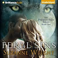 Feral Sins (The Phoenix Pack, #1)