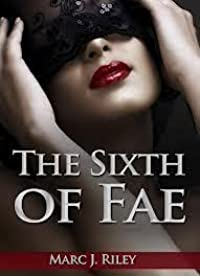 The Sixth of Fae