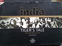 India : Tiger's Tale (The Republic At 60 )