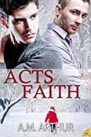 Acts of Faith (Cost of Repairs, #4)