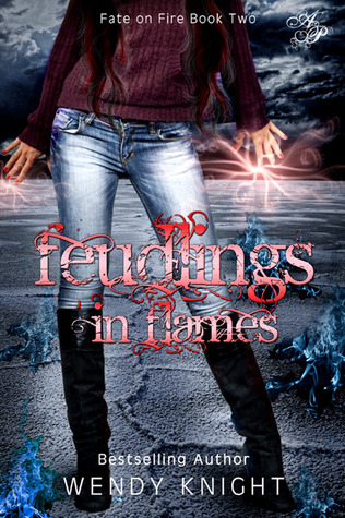 Feudlings in Flames by Wendy  Knight