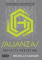 Alianza (Proyecto: Perséfone, #1)