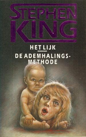 Het Lijk De Ademhalingsmethode By Stephen King