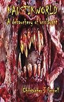 Kaustikworld: A debauchery of onslaught (Kaustikworld, #1)
