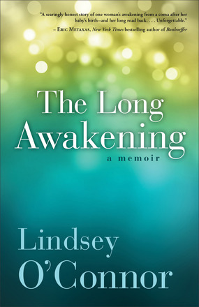 The Long Awakening by Lindsey O'Connor
