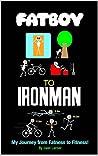 Fatboy to Ironman