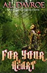 For Your Heart (Hill Dweller -- Retellings #1)