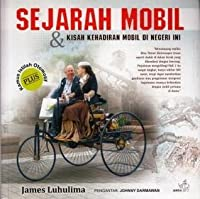 Sejarah Mobil & Kisah Kehadiran Mobil di Negeri Ini
