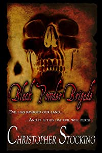 Black Powder Brigade (Black Powder Brigade #1)