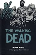 The Walking Dead, Book Nine