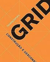 Grid: Construção e Desconstrução