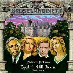 Gruselkabinett 9 - Spuk in Hill House (Teil 2 von 2)