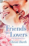 Friends to Lovers by Christi Barth