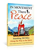 In Movement There Is Peace