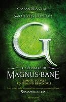 Vampiri, Scones ed Edmund Herondale (Le cronache di Magnus Bane #3)